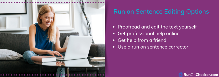 options on how to correct run on sentences